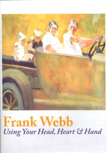 Frank Webb's Using Your Head, Heart & Hand