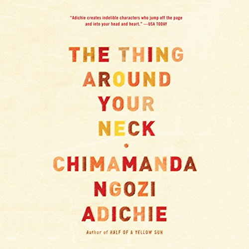 The Thing Around Your Neck audiobook cover art