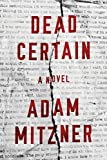 Dead Certain: A Novel (Broden Legal Book 1)