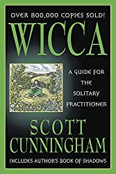 Wicca: A Guide for the Solitary Practitioner wicca for beginners book