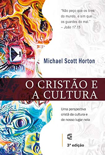 O Cristão e a Cultura