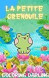 La petite grenouille : Ebook pour enfants racontant l'histoire d'une adorable Grenouille.