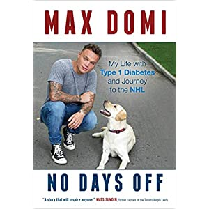 buy  No Days Off: My Life with Type 1 Diabetes and ... Biographies