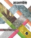 Assemble: d3:dialog, international journal of architecture + design (Volume 1)