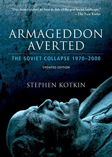 Armageddon Averted: The Soviet Collapse, 1970-2000 (English Edition)