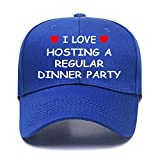I Love Hosting A Regular Dinner Party Cute Hats Funny Love Heart Customized Adjustable one Size Blue