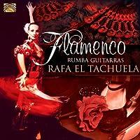 Flamenco Rumba Guitarras by Rafa El Tachuela (2012-05-03)
