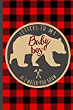 Letters To My Baby Boy As I Watch You Grow: 18 Years of Birthday Letter Prompts Journal, A Thoughtful Gift For New Mothers & Parents. Write Memories ... Capsule Keepsake Forever. Bear. Lumberjack