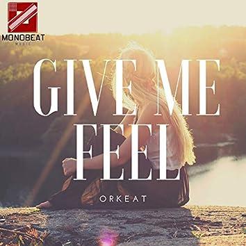 Give Me Feel