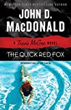 The Quick Red Fox: A Travis McGee Novel: 4
