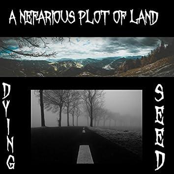 A Nefarious Plot of Land