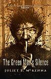 The Green Man's Silence