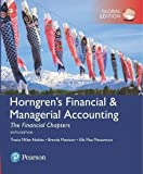 Horngren's Financial & Managerial Accounting, The Financial Chapters plus MyAccountingLab with Pearson eText, Global Edition - Tracie Miller-Nobles