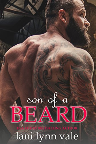 Son Of A Beard by Lani Lynn Vale