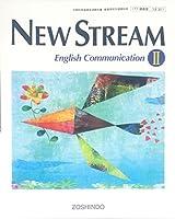 NEW STREAM English Communication Ⅱ 文部科学省検定済教科書
