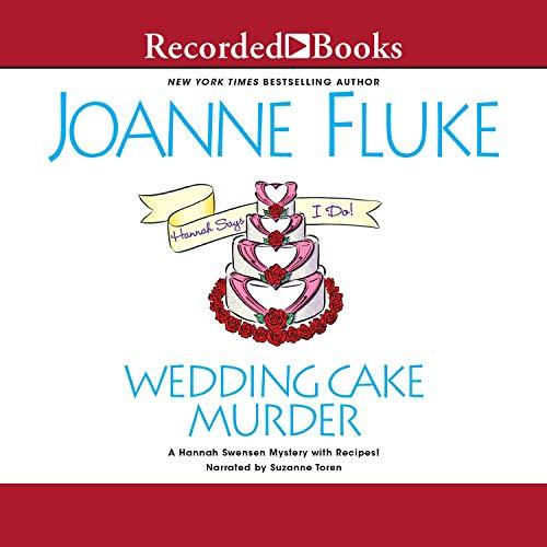Wedding Cake Murder: Hannah Swensen, Book 19