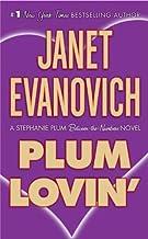 Plum Lovin': A Stephanie Plum Between the Numbers Novel (A Between the Numbers Novel Book 2)