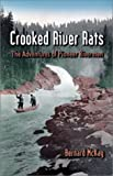 Crooked River Rats: The Adventures of Pioneer  Riverman
