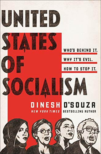 Image of United States of Socialism: Who's Behind It. Why It's Evil. How to Stop It.