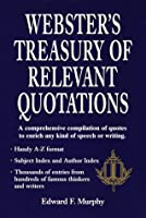 Webster's Treasury of Relevant Quotations