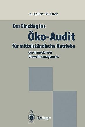 Der Einstieg ins Öko-Audit für mittelständische Betriebe: durch modulares Umweltmanagement