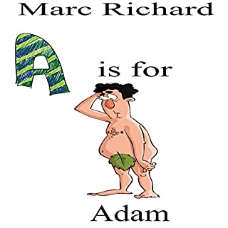 A is for Adam: An Alphabet Book for Grown-Ups! audiobook cover art