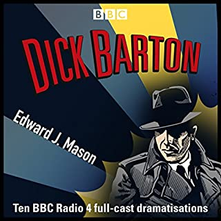 Dick Barton: Special Agent     The Complete BBC Radio Collection              De :                                                                                                                                 Edward J. Mason                               Lu par :                                                                                                                                 Douglas Kelly,                                                                                        Noël Johnson                      Durée : 38 h et 23 min     Pas de notations     Global 0,0