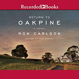 Return to Oakpine                   By:                                                                                                                                 Ron Carlson                               Narrated by:                                                                                                                                 David Aaron Baker                      Length: 9 hrs and 40 mins     26 ratings     Overall 3.9
