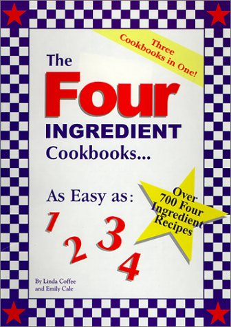 The Four Ingredient Cookbooks-Three Cookbooks in One!