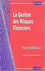 La Gestion des Risques Financiers de T. Roncalli