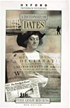 A Dictionary of Dates (Oxford Quick Reference) by Cyril Leslie Beeching (1997-06-26)