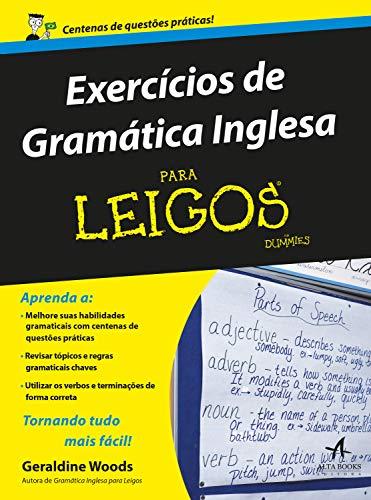 Exercícios de Gramática Inglesa Para Leigos: Tradução da 2ª edição