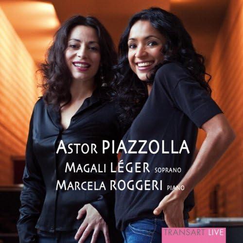 Marcela Roggeri & Magali Léger