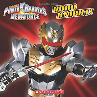 Power Rangers Megaforce: Robo Knight! (Saban's Power Rangers Megaforce)