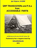 QRP Transceivers and PAs from Accessiable Parts