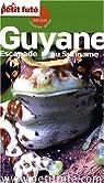 Petit Futé Guyane : Escapade au Suriname par Rault