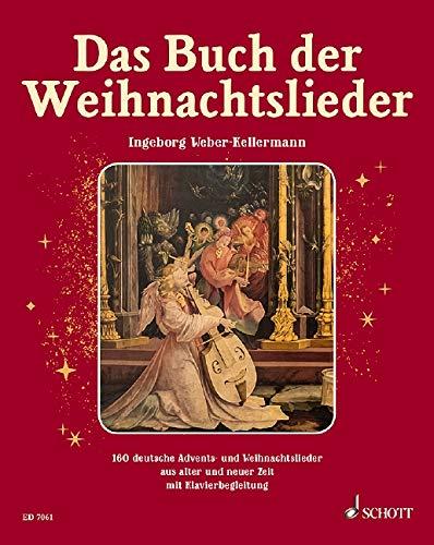 Das Buch der Weihnachtslieder: 160 deutsche Advents- und Weihnachtslieder aus alter und neuer Zeit. Neuausgabe. Gesang und Klavier (Orgel); Gitarre ad libitum. Liederbuch.