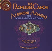 The Pachelbel Canon, Albinoni Adagio and Other Baroque Melodies (1991-07-01)