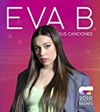 Operación Triunfo 2020: Eva B. Sus Canciones