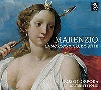 Marenzio: L'amoroso & Crudo St