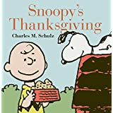 Snoopy's Thanksgiving (The Complete Peanuts) (English Edition)
