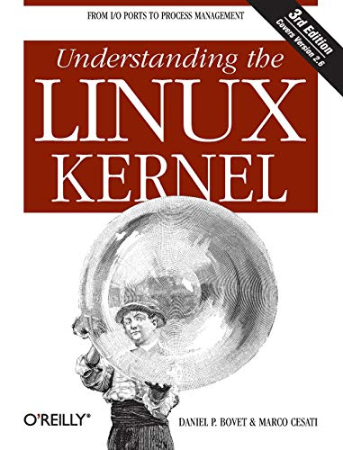 Understanding the Linux Kernel: From I/O Ports to Process Managementの詳細を見る
