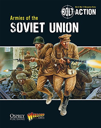 Bolt Action: Armies of the Soviet Union: 4