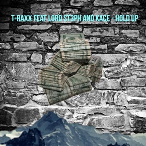 T-Raxx feat. kace & Lord St3ph