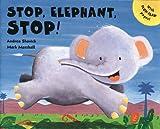 Stop Elephant Stop