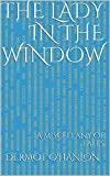 The Lady in the Window: A Miscellany of Tales (English Edition)