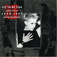 Joan Jett- Fit To Be Tied