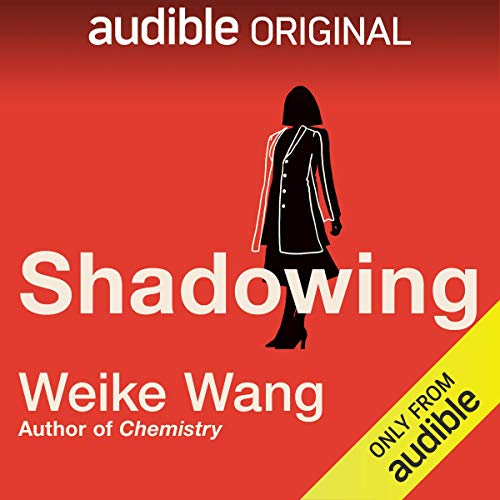 Shadowing Audiobook By Weike Wang cover art