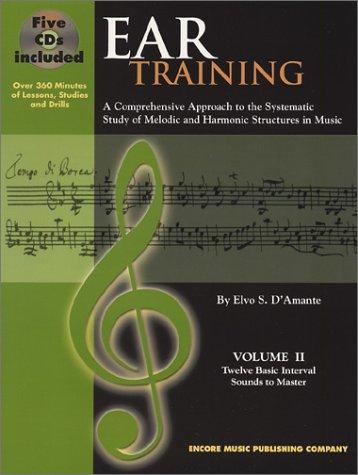 Ear Training: Twelve Basic Interval Sounds to Master, Volume 2 (Book & 5 CDs)