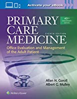 Primary Care Medicine (Primary Care Medicine Office Evaluation and Management of the Adult Patient)